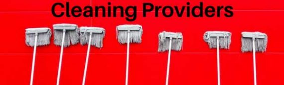 Changing & Choosing Cleaning Providers